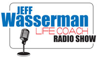 Life Coach Radio Show Jeff Wasserman